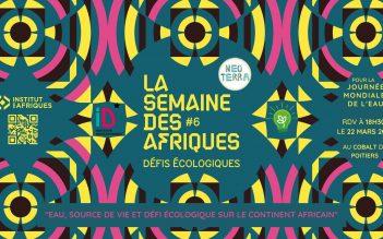 L'eau source de vie et défi écologique en Afrique-conférence // performance artistique