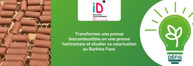 Transformer une presse biocombustible en une presse horizontale et étudier sa solarisation au Burkina Faso, par ID