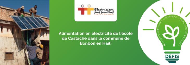 Alimentation en électricité de l'école de Castache dans la commune de Bonbon en Haïti