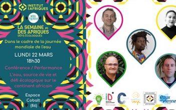 Retour sur la soirée débat performance «L'eau source de vie et défi écologique sur le continent africain»